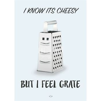 Hipd plakat, I know it's cheesy but I feel Grate